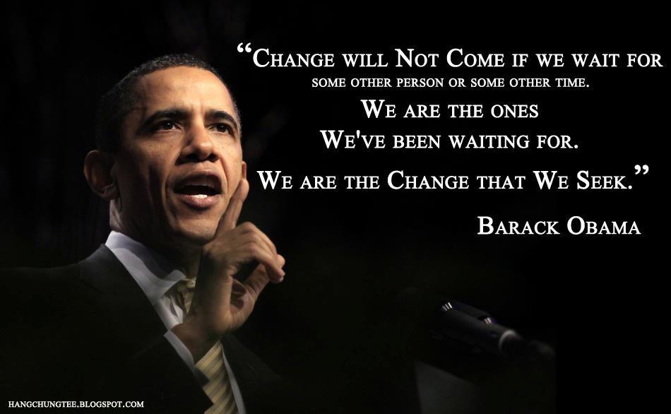 Preside Barack Obama Change Quote